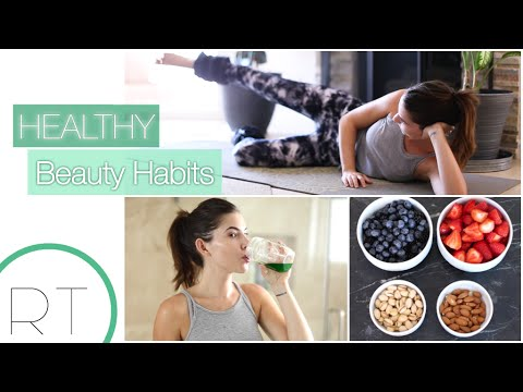 Healthy Beauty Habits (Daily & Weekly)
