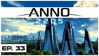Anno 2205 - Ep. 33 - Building the Corporate HQ - Ending! - Let