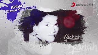 Aishah – Camar Yang Pulang (Official Lyric Video)