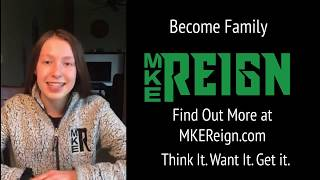 Why MKE Reign? - Part 3
