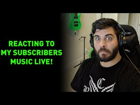 Reacting To My Subscribers Music Live!