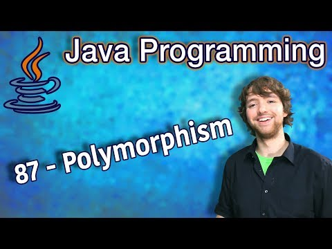 Java Programming Tutorial 87 - Polymorphism thumbnail
