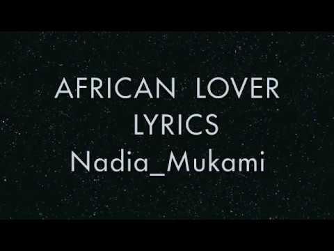 african-lover-(official-lyrics)--nadia-mukami