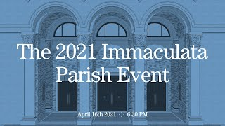 The 2021 Immaculata Church Project Update Event