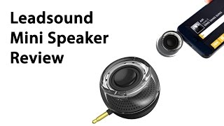 Leadsound Mini Speaker with Built-in 3.5mm Review