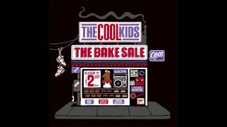 The Cool Kids - A Little Bit Cooler [The Bake Sale]