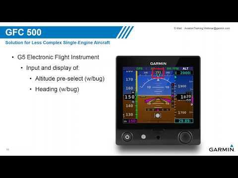 Garmin GFC 500/600 Autopilots (Webinar recording)