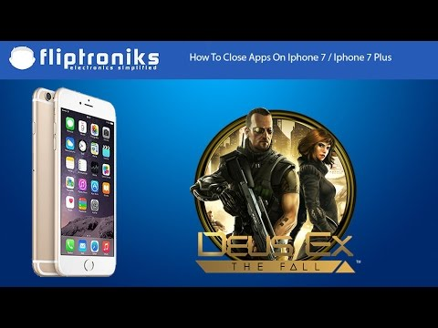 How To Close Apps On Iphone 7 / Iphone 7 Plus - Fliptroniks com