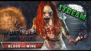 Witcher 3 ПРОХОЖДЕНИЕ # 99 КРОВЬ И ВИНО Вампиры- наши друзья