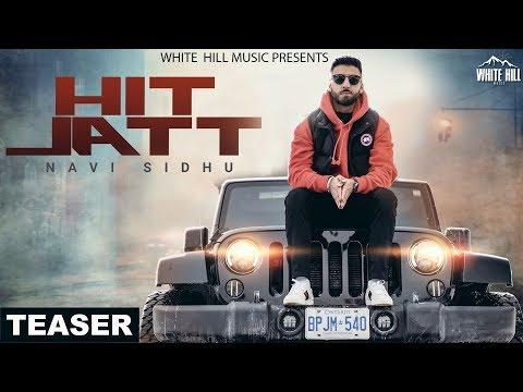 Hit Jatt (Teaser) | Navi Sidhu | Releasing on 24th Feb | White Hill Music