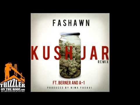 Fashawn ft. Berner & A-1- Kush Jar Remix (prod. Nima Fadavi) [Thizzler.com]
