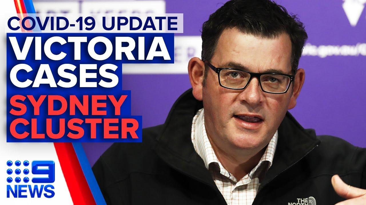 Coronavirus: Victoria case numbers, Sydney cluster   9 News Australia