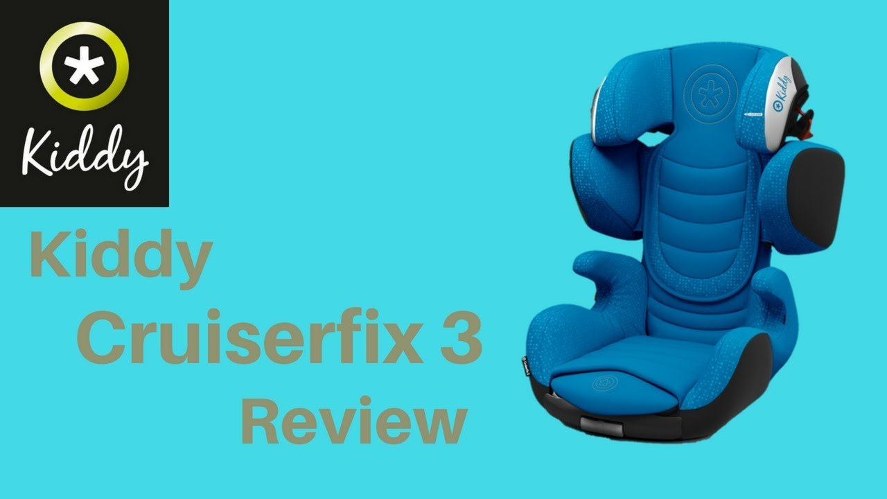 Kindersitz Kiddy Discovery Pro Kiddy Cruiserfix 3 Review