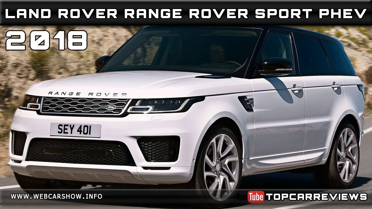 2018 Land Rover Range Sport Phev Review Rendered Price Specs Release Date