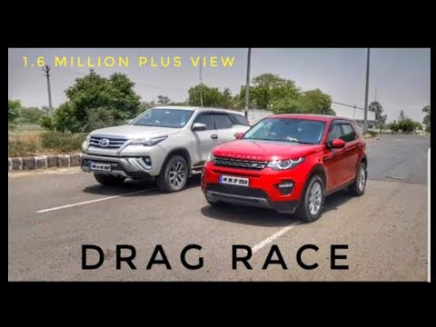 Fortuner Vs Land Rover Discovery drag RACE 🔥🔥🔥