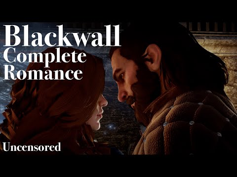 Blackwall Romance, Complete: Dragon Age Inquisition And Trespasser DLC