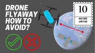 DJI Spark Drone Flyaway - How to Avoid & Prevent