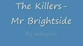 the killers- Mr Brightside W/ Lyrics.