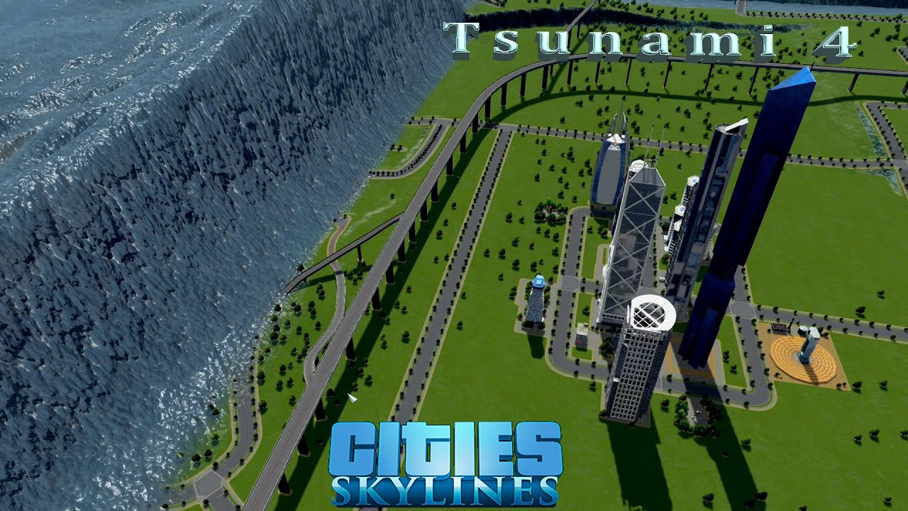 tsunami 4 cities skylines youtube