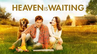 Heaven is Waiting - Trailer