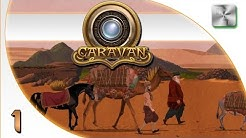 Caravan Gameplay - Caravan Let's Play - Ep 1 - Caravan Game Review