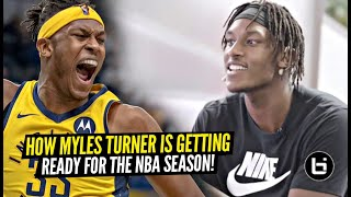 How Myles Turner Is Getting Ready For A Monster Season In The NBA!