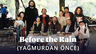 """""""Before the Rain"""" (Yağmurdan Önce)   Fragman"""