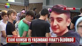 Cani komşu 15 yaşındaki Fırat'ı öldürdü