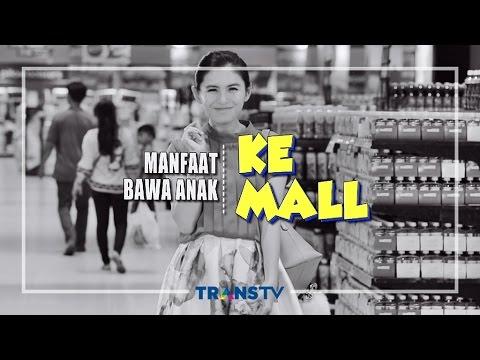INSTAWA - Manfaat Bawa Anak Ke Mall from YouTube · Duration:  5 minutes 2 seconds