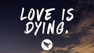 cøzybøy - love is dying. (Lyrics) ft. Snøw & Powfu