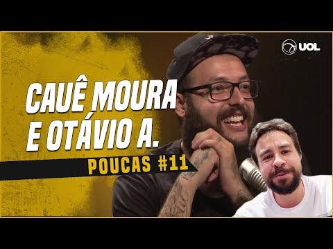 CAUÊ MOURA + OTÁVIO ALBUQUERQUE  POUCAS 11