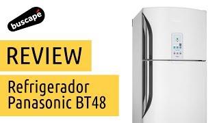 Refrigerador Panasonic BT48 - Avaliação