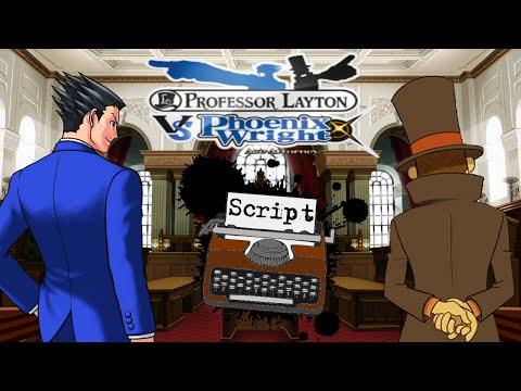 SCRIPT - Professeur Layton vs Phoenix Wright : Ace Attorney (1/9)