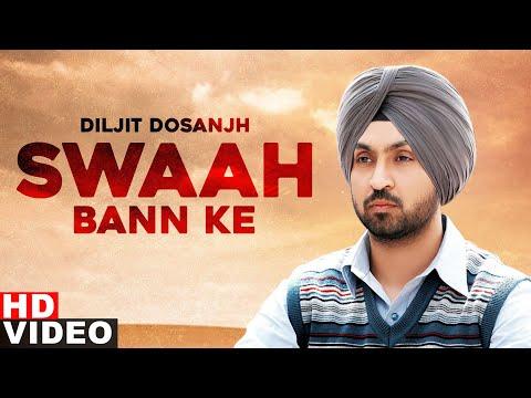 Swaah Ban Ke (Full Video) | Diljit Dosanjh | Latest Punjabi Songs 2020 | Speed Records