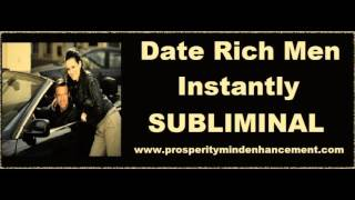 Attract Rich Men - Subliminal Affirmations
