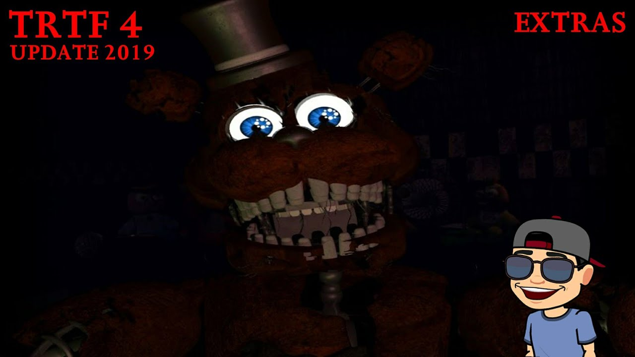 THE RETURN TO FREDDY'S 4: UPDATE (2019) | FULL EXTRAS | EXTRAS COMPLETO |  WILLFAZ | FNAF FAN GAME |