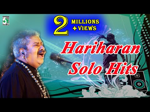 Hariharan Solo Super Hit Best Collection | Audio Jukebox