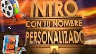 Como Crear Una INTRO Profesional Gratis Y Sin Programas (2016) thumbnail