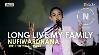 NUFI WARDHANA - Long Live My Family - Llive Perform Jepara - NA STUDIO JEPARA MP3