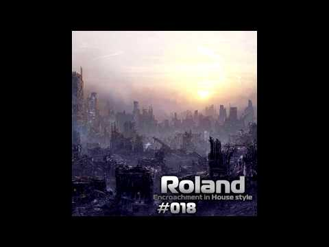 Roland   Encroachment in House style #018