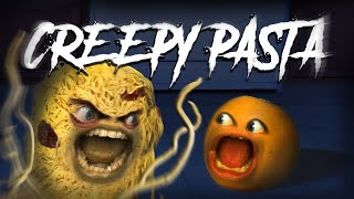 Annoying Orange - CREEPY PASTA #Shocktober