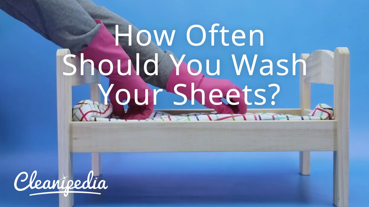 How Often Should You Wash Your Sheets Youtube