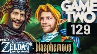 Zelda: Link's Awakening, Blasphemous, Modding-Spezial | Game Two #129