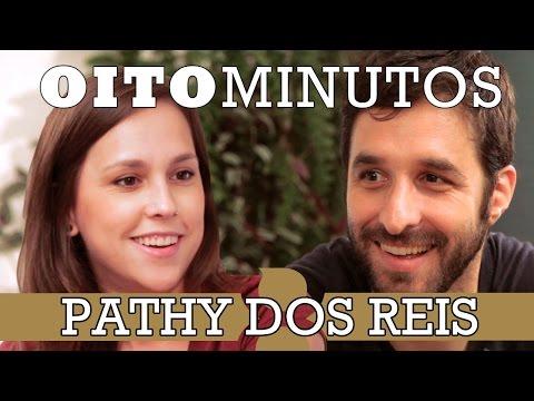 8 MINUTOS - PATHY DOS REIS
