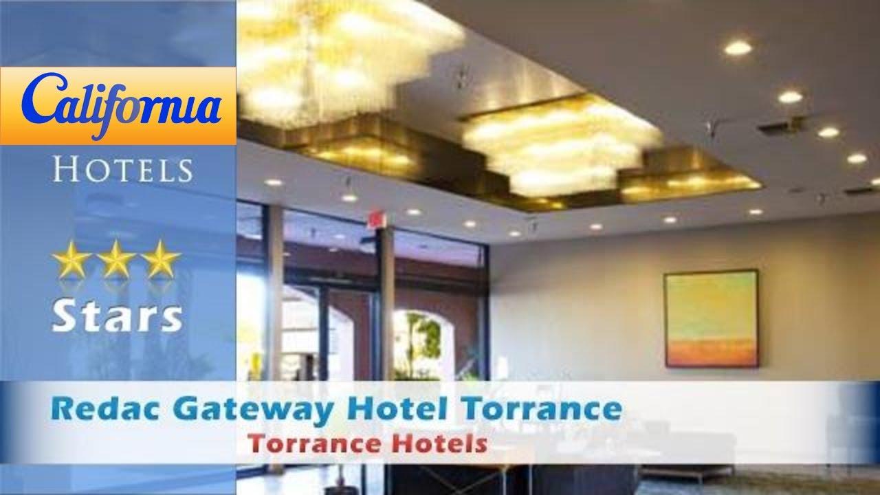 Redac Gateway Hotel Torrance Hotels California