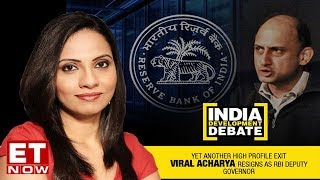 RBI Dy Viral Acharya quits before term ends, What triggered his exit?   India Development Debate