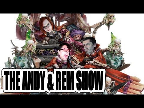 Ladies Night, Proxy Models - Guests Dready & Dany - Andy & Rem Show #18 (Warhammer Age Of Sigmar)