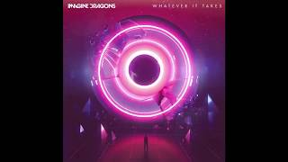 Imagine Dragons   Whatever It Takes Official Instrumental