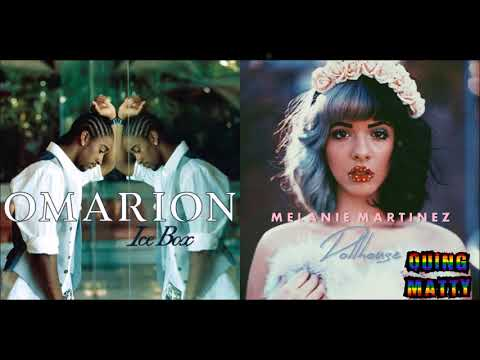 Omarion & Melanie Martinez - Ice Box/Dollhouse (Mashup)