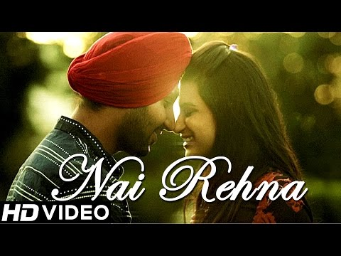 """Nai Rehna"" - Manjeet Singh 